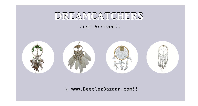 dreamcatchers-just-arrived